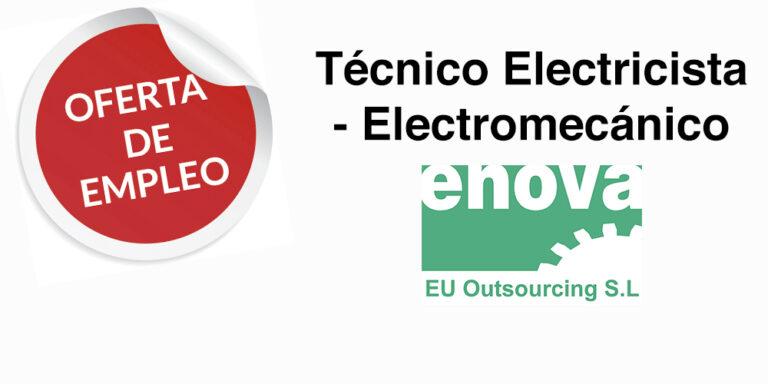 OFERTA DE EMPLEO | Buscamos Técnico Electricista - Electromecánico
