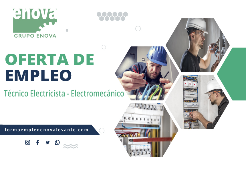 OFERTA DE EMPLEO   Técnico Electricista - Electromecánico